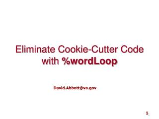 Eliminate Cookie-Cutter Code with  \% wordLoop