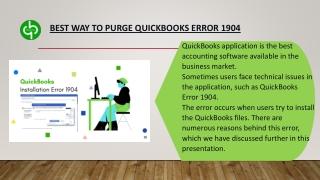 Best way to purge QuickBooks Error 1904