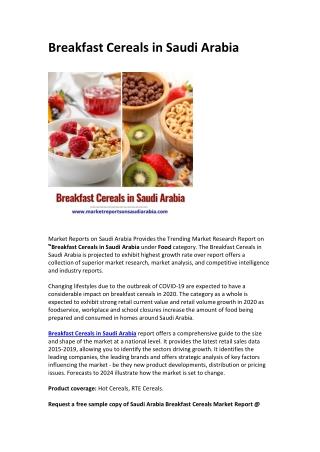 Saudi Arabia Breakfast Cereals Market Opportunity and Forecast 2025