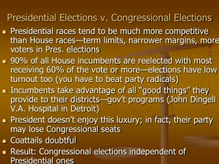 Presidential Elections v. Congressional Elections