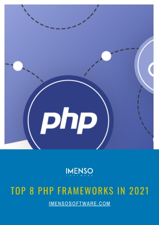 Top 8 PHP Frameworks in 2021