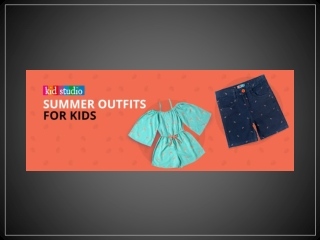 Summer Fashion- Best Outfits Ideas for Kids | Summer Kids Fashion Trends