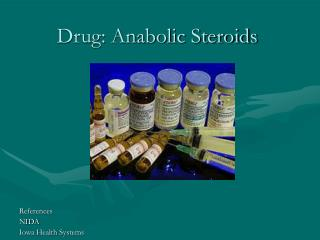 Drug: Anabolic Steroids