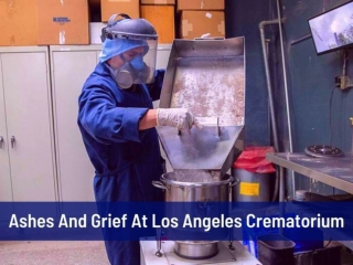Ashes and grief at Los Angeles crematorium