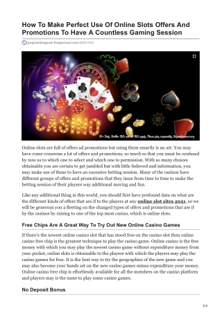 How To Make Perfect Use Of Online Slots Offers And Promotions To Have A Countless Gaming Session
