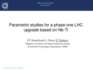 Parametric studies for a phase-one LHC upgrade based on Nb-Ti