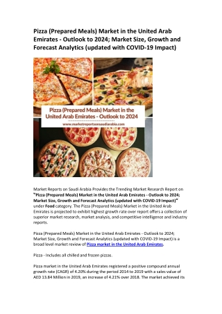 Pizza (Prepared Meals) Market in the United Arab Emirates: Market Trends, Opportunity and Forecast 2024