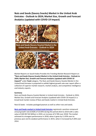 Nuts and Seeds (Savory Snacks) Market in the United Arab Emirates - Outlook to 2024