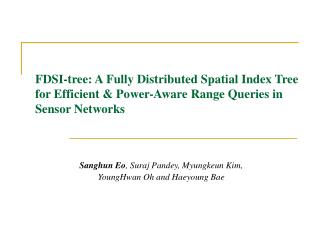 FDSI-tree: A Fully Distributed Spatial Index Tree for Efficient & Power-Aware Range Queries in Sensor Networks