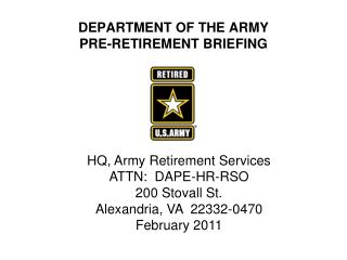 DEPARTMENT OF THE ARMY  PRE-RETIREMENT BRIEFING