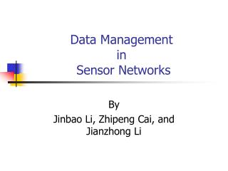 Data Management  in   Sensor Networks