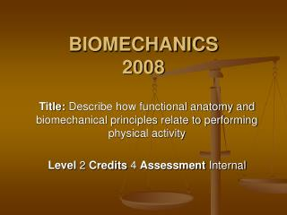 BIOMECHANICS 2008