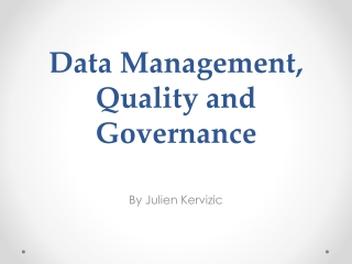 Data Management, Quality and Governance