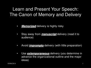 Learn and Present Your Speech: The Canon of Memory and Delivery