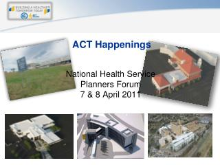 ACT Happenings