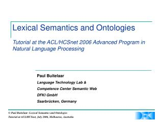 Lexical Semantics and Ontologies Tutorial at the ACL/HCSnet 2006 Advanced Program in Natural Language Processing