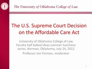 The U.S. Supreme Court Decision on the Affordable Care Act
