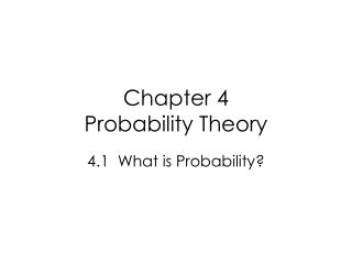 Chapter 4 Probability Theory