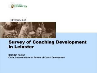 Survey of Coaching Development in Leinster