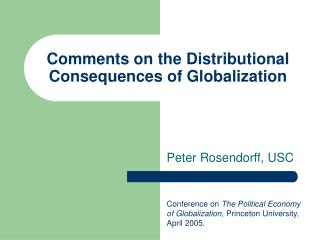 Comments on the Distributional Consequences of Globalization