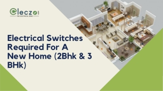 Electrical Switches Required for New home(2BHK & 3BHK)