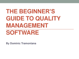 The Beginner's Guide to Quality Management Software
