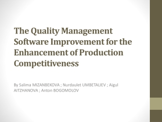 The Quality Management Software Improvement for the Enhancement of Production Competitiveness