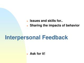Interpersonal Feedback