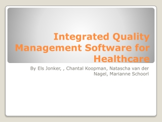 Integrated Quality Management Software for Healthcare