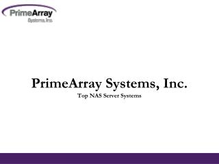 PrimeArray Systems, Inc. - Top NAS Server Systems