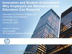 Innovation and Student Achievement: Why Employers are Worried and How Educators Can Respond