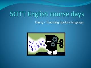 SCITT English course days