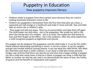 Puppetry in Education How puppetry  improves literacy