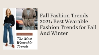 Fall Fashion Trends 2021: Fashion Trends for Fall And Winter