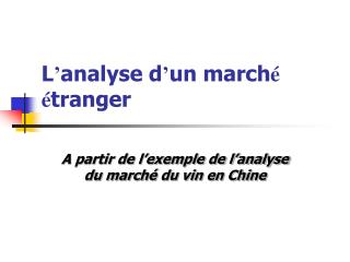 L analyse d un march   tranger