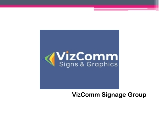 Choose VizComm Signs & Graphics for Office Entrance Door Signs