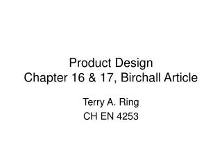 Product Design Chapter 16 & 17, Birchall Article