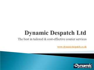 Couriers Service UK Dynamic Despatch Ltd