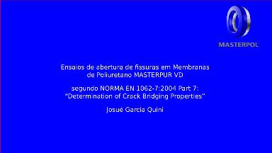 Filmes - Ensaios de abertura de fissuras em Membranas de Poliuretano Masterpur VD segundo Norma EN 1062_7_2004 Part 7