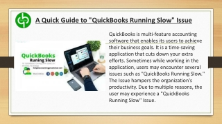 """A Quick Guide to """"QuickBooks Running Slow"""" Issue"""