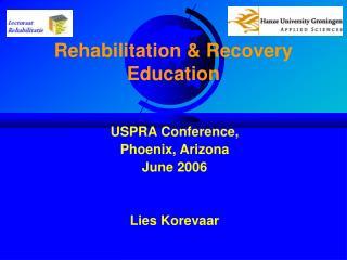 Rehabilitation & Recovery Education