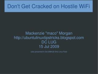 Don't Get Cracked on Hostile WiFi