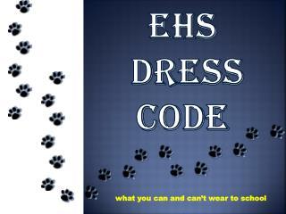 Ehs Dress code