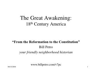 The Great Awakening: 18th Century America