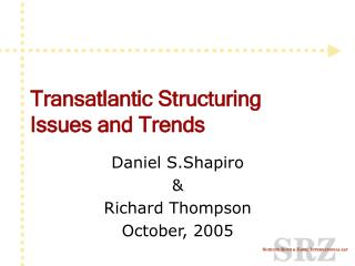 Transatlantic Structuring Issues and Trends