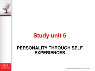 PERSONALITY THROUGH SELF EXPERIENCEs
