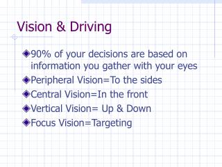 Vision & Driving