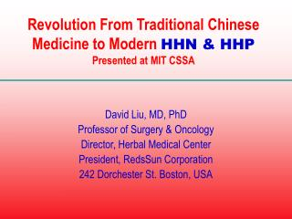 Revolution From Traditional Chinese Medicine to Modern  HHN & HHP Presented at MIT CSSA