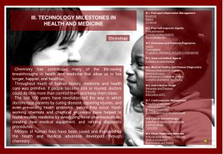 III. TECHNOLOGY MILESTONES IN HEALTH AND MEDICINE