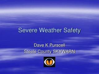 Severe Weather Safety